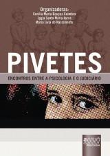 Capa do livro: PIVETES - Encontros Entre a Psicologia e o Judiciário, Cecilia Maria B. Coimbra, Maria L. Nascimento e Lygia S. Maria Ayres