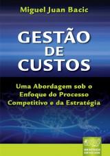 Capa do livro: Gestão de Custos, Miguel Juan Bacic