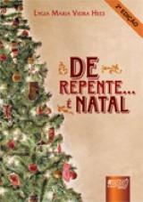 Capa do livro: De Repente... é Natal, Lygia Maria Vieira Hees