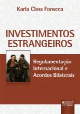 Capa do livro: Investimentos Estrangeiros, Karla Closs Fonseca
