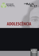 Capa do livro: Revista da Associa��o Psicanal�tica de Curitiba - Vol. 17 - Adolesc�ncia, Coordenador: Wael de Oliveira