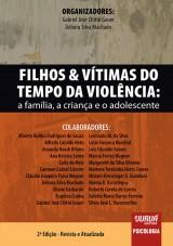 Capa do livro: Filhos & Vítimas do Tempo da Violência, Organizadores: Gabriel José Chittó Gauer, Débora Silva Machado
