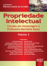 Capa do livro: Propriedade Intelectual - Volume 2 - Estudos em Homenagem à Professora Maristela Basso, Coordenadora: Patrícia Luciane de Carvalho