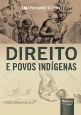 Capa do livro: Direito e Povos Indígenas, Luiz Fernando Villares