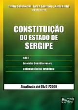 Capa do livro: Constituição do Estado do Sergipe, Orgs.: Emilio Sabatovski, Iara P. Fontoura e Karla Knihs