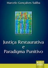 Capa do livro: Justiça Restaurativa e Paradigma Punitivo, Marcelo Gonçalves Saliba