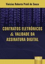 Capa do livro: Contratos Eletrônicos & Validade da Assinatura Digital, Vinicius Roberto Prioli de Souza