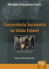 Capa do livro: Concorrência Sucessória na União Estável, Reinaldo Franceschini Freire