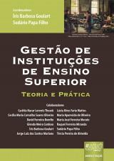Capa do livro: Gestão de Instituições de Ensino Superior, Coordenadores: Íris Barbosa Goulart e Sudário Papa Filho