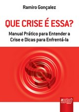 Capa do livro: Que Crise é Essa?, Ramiro Gonçalez
