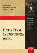 Capa do livro: Tutela Penal da Previdência Social, Alexandre Barbosa Lemes