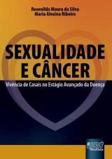 Capa do livro: Sexualidade e Câncer, Rosenilda Moura da Silva e Maria Alexina Ribeiro