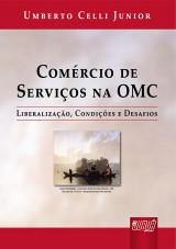 Capa do livro: Comércio de Serviços na OMC, Umberto Celli Junior