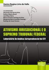 Capa do livro: Ativismo Jurisdicional e o Supremo Tribunal Federal - Laboratório de Análise Jurisprudencial do STF, Organizadora: Vanice Regina Lírio do Valle