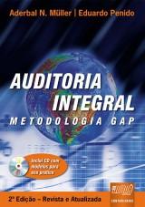 Capa do livro: Auditoria Integral - Metodologia GAP - Inclui CD com modelos para uso prático - 2ª Edição - Revista e Atualizada, Aderbal N. Müller e Eduardo Penido