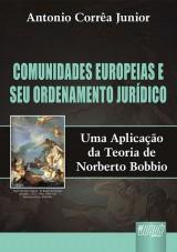 Capa do livro: Comunidades Europeias e seu Ordenamento Jurídico, Antonio Corrêa Junior