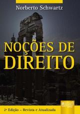 Capa do livro: Noções de Direito, Norberto Schwartz