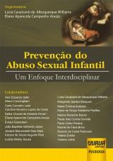 Capa do livro: Prevenção do Abuso Sexual Infantil, Organizadores: Lúcia Cavalcanti de A. Williams e Eliane Aparecida C. Araújo