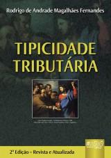 Capa do livro: Tipicidade Tributária, Rodrigo de Andrade Magalhães Fernandes