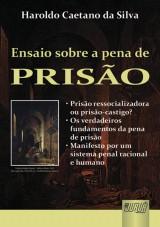 Capa do livro: Ensaio Sobre a Pena de Prisão, Haroldo Caetano da Silva