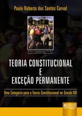 Capa do livro: Teoria Constitucional e Exceção Permanente, Paulo Roberto dos Santos Corval