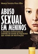 Capa do livro: Abuso Sexual em Meninos, Moacyr Ferreira Pires Filho