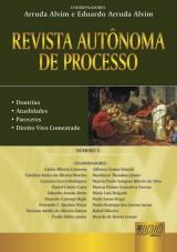Capa do livro: Revista Autônoma de Processo - Número 5, Coordenadores: Arruda Alvim e Eduardo Arruda Alvim
