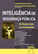 Capa do livro: Inteligência de Segurança Pública, Coordenadores: Clarindo Alves de Castro e Edson Benedito Rondon Filho