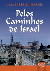 Capa do livro: Pelos Caminhos de Israel, Isaac SABBÁ GUIMARÃES
