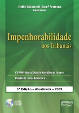 Capa do livro: Impenhorabilidade nos Tribunais, Organizadores: Emilio Sabatovski, Iara P. Fontoura