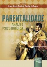 Capa do livro: Parentalidade, Coordenadora: Ivone Maria Candido Coelho de Souza