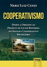 Capa do livro: Cooperativismo - Desde a Origens ao Projeto de Lei de Reforma do Sistema Cooperativo Brasileiro, Nerii Luiz Cenzi
