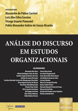 Capa do livro: Análise do Discurso em Estudos Organizacionais, Orgs.: Alexandre de Pádua Carrieri e outros.