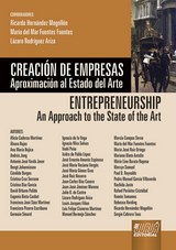 Capa do livro: Creación de Empresas - Aproximación al Estado del Arte - Entrepreneurship - An Approach to the State of the Art, Coords.: Ricardo Hernández Mogollón, María del Mar Fuentes Fuentes y Lázaro Rodríguez Ariza