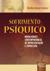 Capa do livro: Sofrimento Psíquico - Modalidades Contemporâneas de Representação e Expressão, Marília Antunes Dantas
