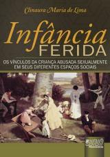 Capa do livro: Infância Ferida, Clinaura Maria de Lima