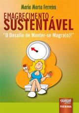 Capa do livro: Emagrecimento Sustentável, Maria Marta Ferreira