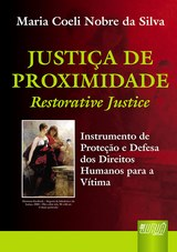 Capa do livro: Justiça de Proximidade, Maria Coeli Nobre da Silva