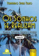 Capa do livro: Sonhos se Realizam, Os - Tomo II - Contos, Cr�nicas, Relatos e Poesias, Fernando Simas Filho