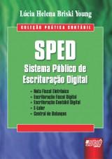 Capa do livro: SPED - Sistema Público de Escrituração Digital, Lúcia Helena Briski Young