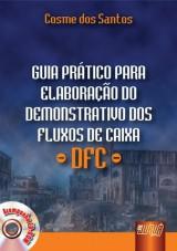 Capa do livro: Guia Prático para Elaboração do Demonstrativo dos Fluxos de Caixa - DFC, Cosme dos Santos