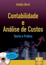 Capa do livro: Contabilidade e Análise de Custos, Anélio Berti