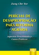 Capa do livro: Perícias de Desapropriação para Reforma Agrária, Zung Che Yee