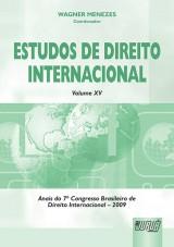 Capa do livro: Estudos de Direito Internacional - Volume XV - Anais do 7º Congresso Brasileiro de Direito Internacional - 2009, Coordenador: Wagner Menezes