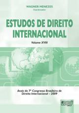 Capa do livro: Estudos de Direito Internacional - Volume XVIII - Anais do 7º Congresso Brasileiro de Direito Internacional - 2009, Coordenador: Wagner Menezes