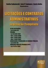 Capa do livro: Licitações e Contratos Administrativos - Legislação Compilada, Organizadores: Emilio Sabatovski, Iara P. Fontoura e Karla Knihs