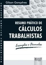 Capa do livro: Resumo Prático de Cálculos Trabalhistas - Exemplos e Fórmulas, Gilson Gonçalves