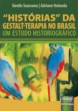 Capa do livro: Histórias da Gestalt-Terapia no Brasil - Um estudo Historiográfico, Danilo Suassuna e Adriano Holanda