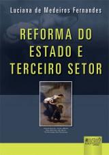 Capa do livro: Reforma do Estado e Terceiro Setor, Luciana de Medeiros Fernandes
