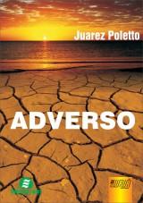 Capa do livro: Adverso, Juarez Poletto
